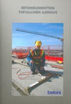 Betonielementtien turvallinen asennus