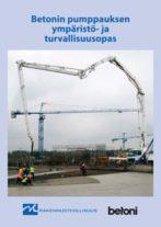 Betonin pumppauksen ympäristö- ja turvallisuusopas